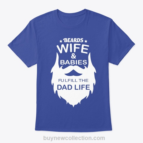Dad Life T-Shirt Wife and Babies