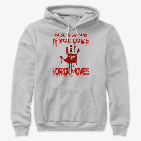Horror Movies T-shirts Raise Your Hand If You Hand
