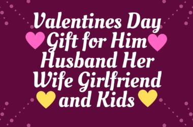 Valentines Day Gift for Him Husband Her Wife Girlfriend and Kids